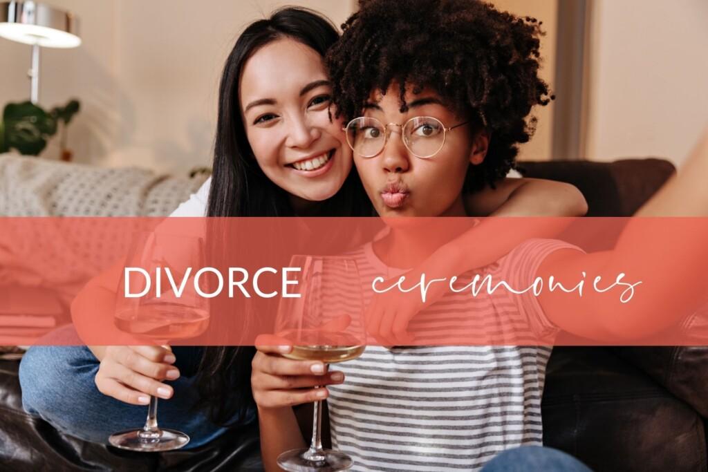 Divorce Ceremonies