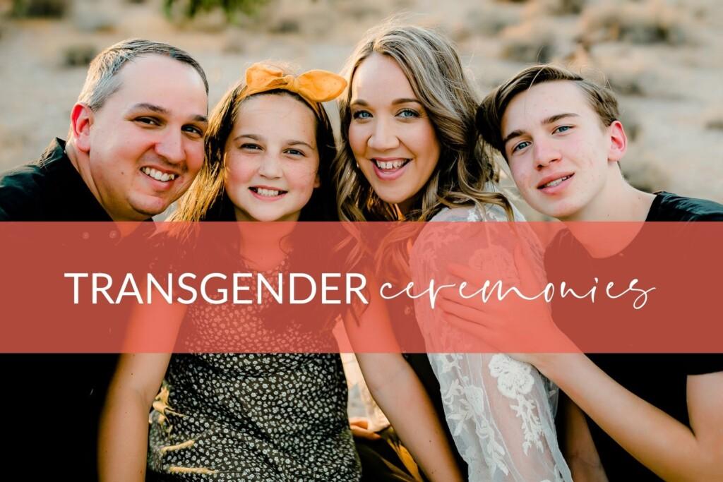 Transgender Ceremonies